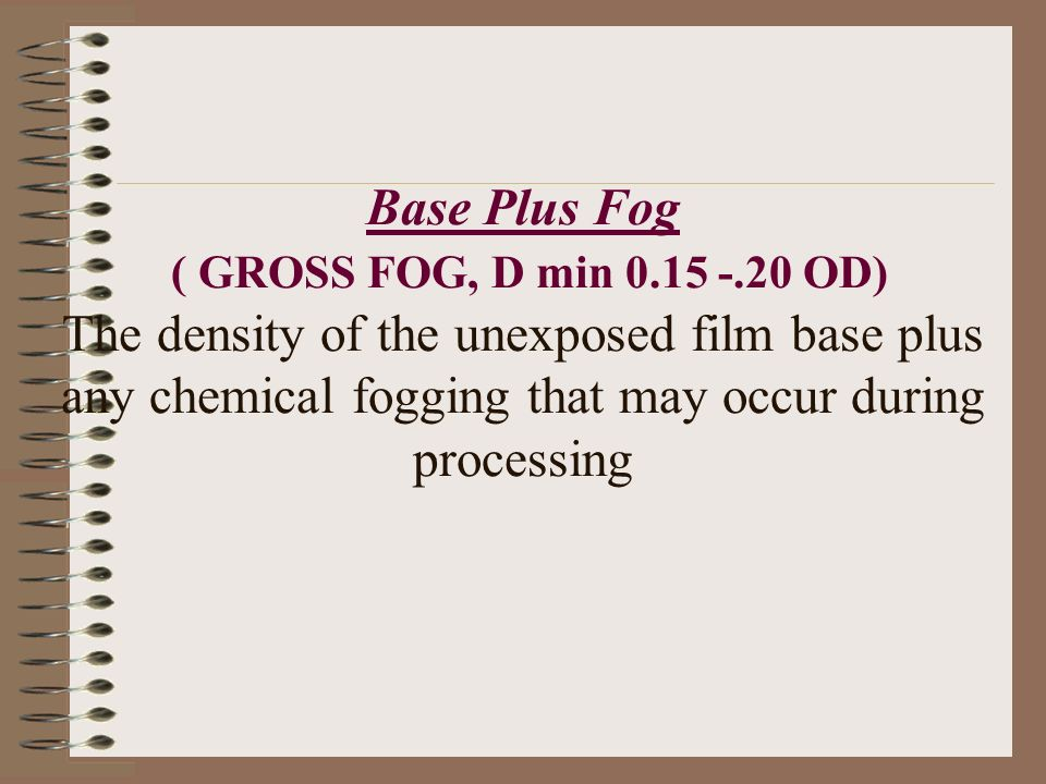 Base Plus Fog ( GROSS FOG, D min