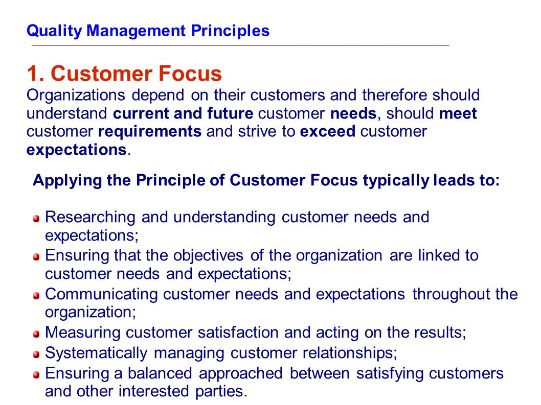 1. Customer Focus Quality Management Principles