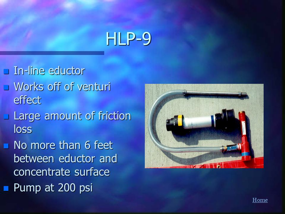 HLP-9 In-line eductor Works off of venturi effect