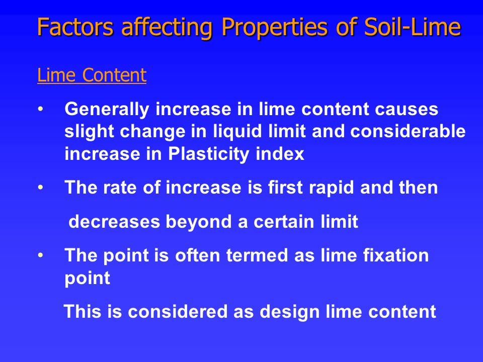 Factors affecting Properties of Soil-Lime