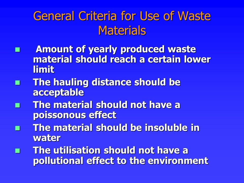 General Criteria for Use of Waste Materials