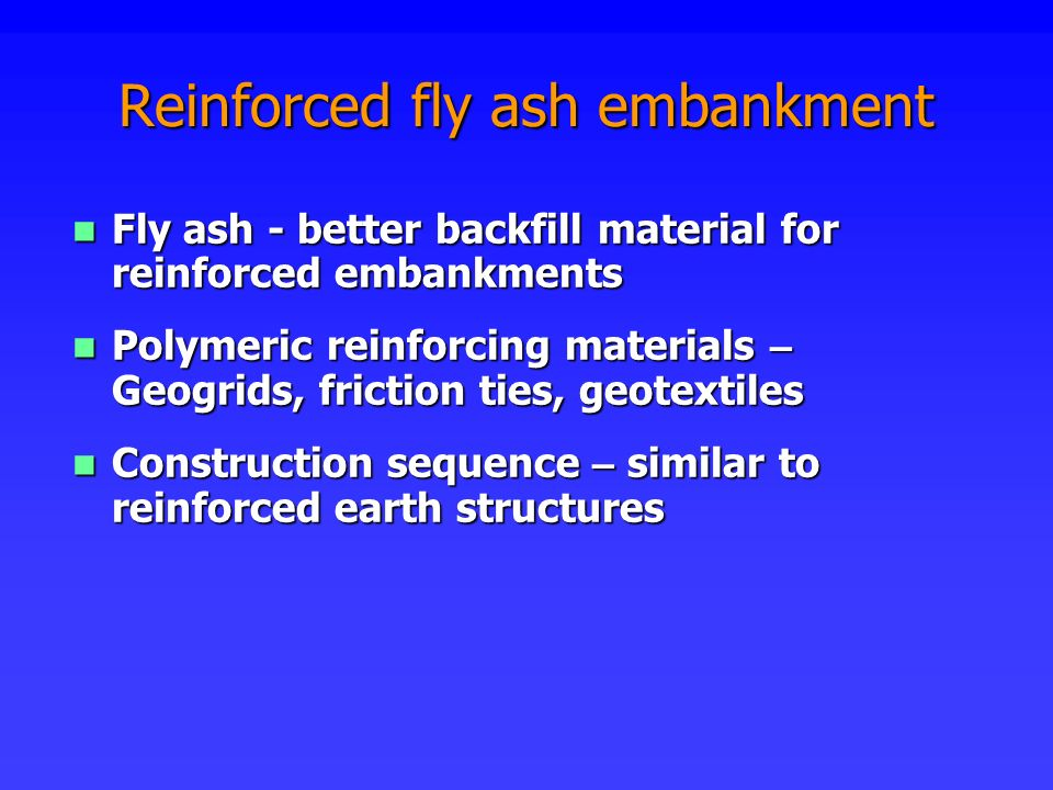 Reinforced fly ash embankment