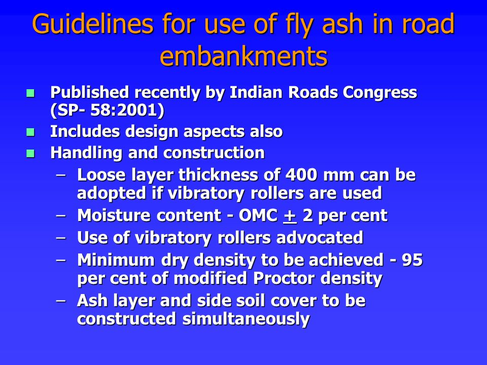 Guidelines for use of fly ash in road embankments