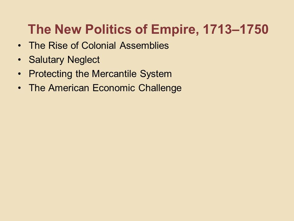 The New Politics of Empire, 1713–1750
