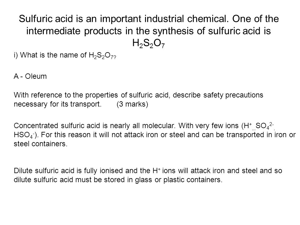 Sulfuric acid is an important industrial chemical