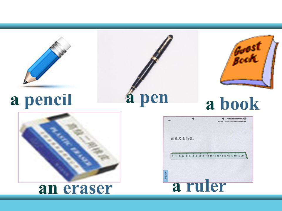 a pen a pencil a book a ruler an eraser