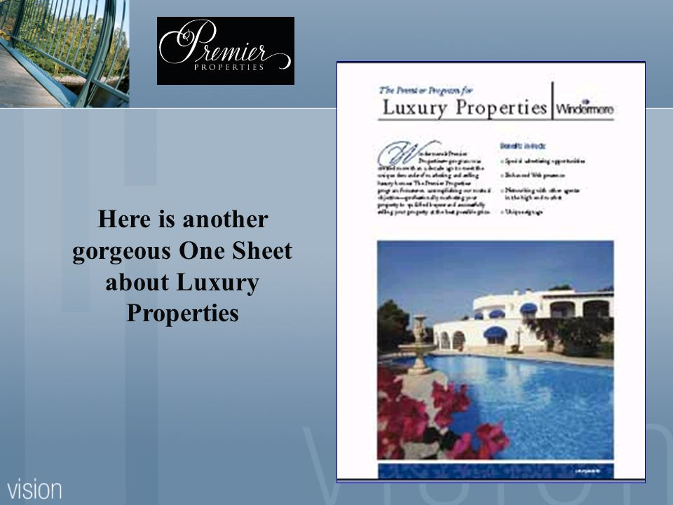 Here is another gorgeous One Sheet about Luxury Properties