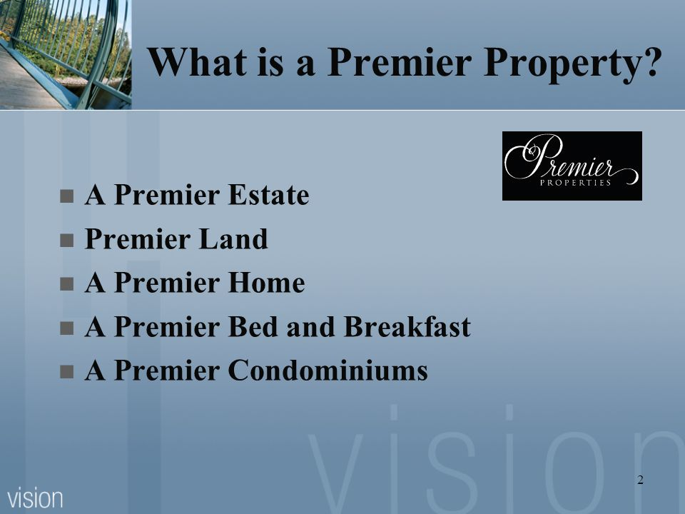 What is a Premier Property
