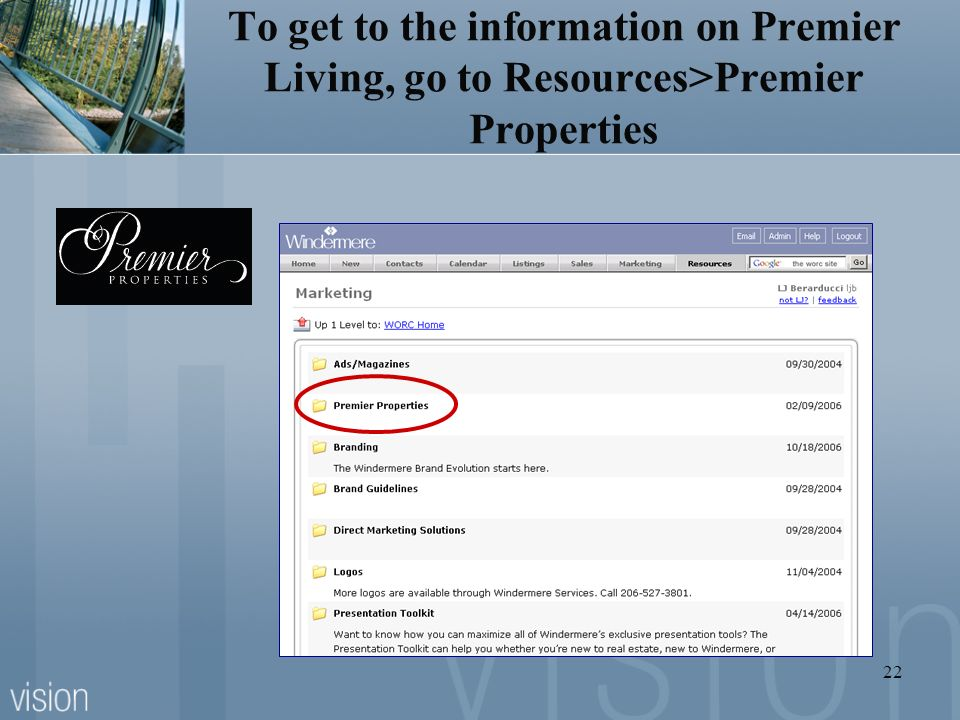 To get to the information on Premier Living, go to Resources>Premier Properties