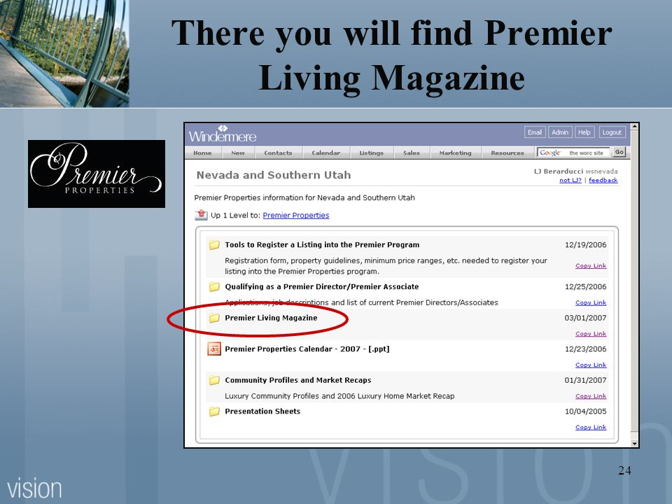 There you will find Premier Living Magazine