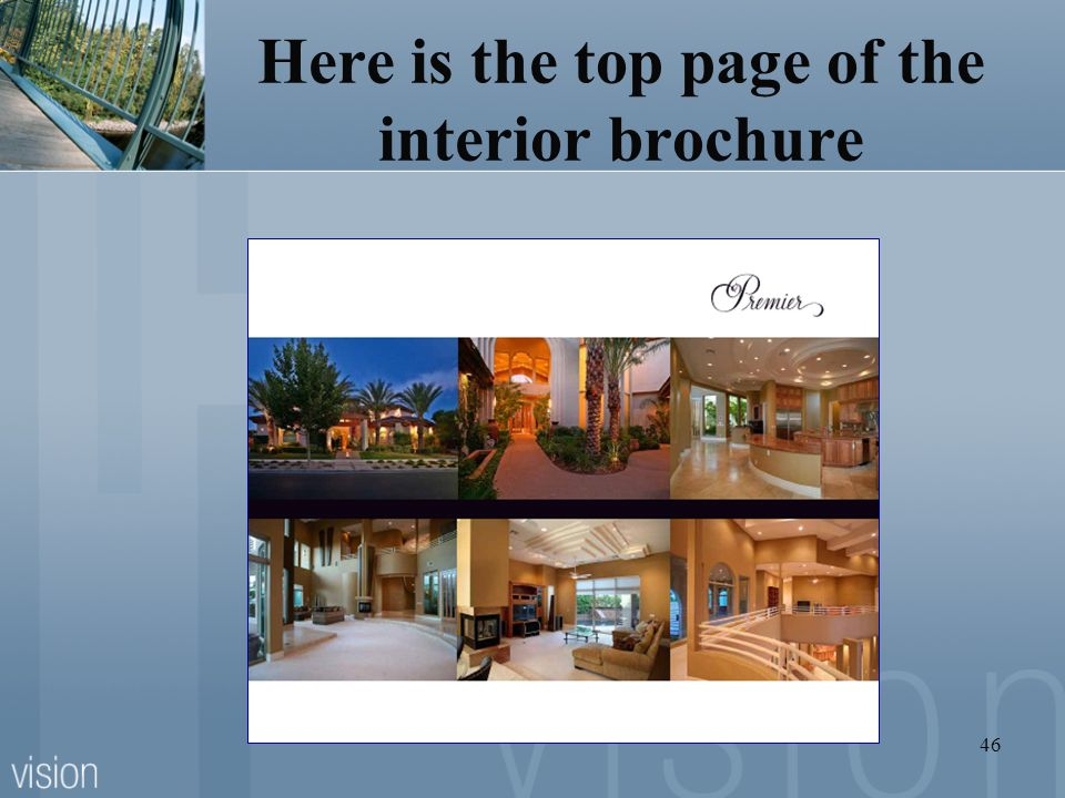Here is the top page of the interior brochure