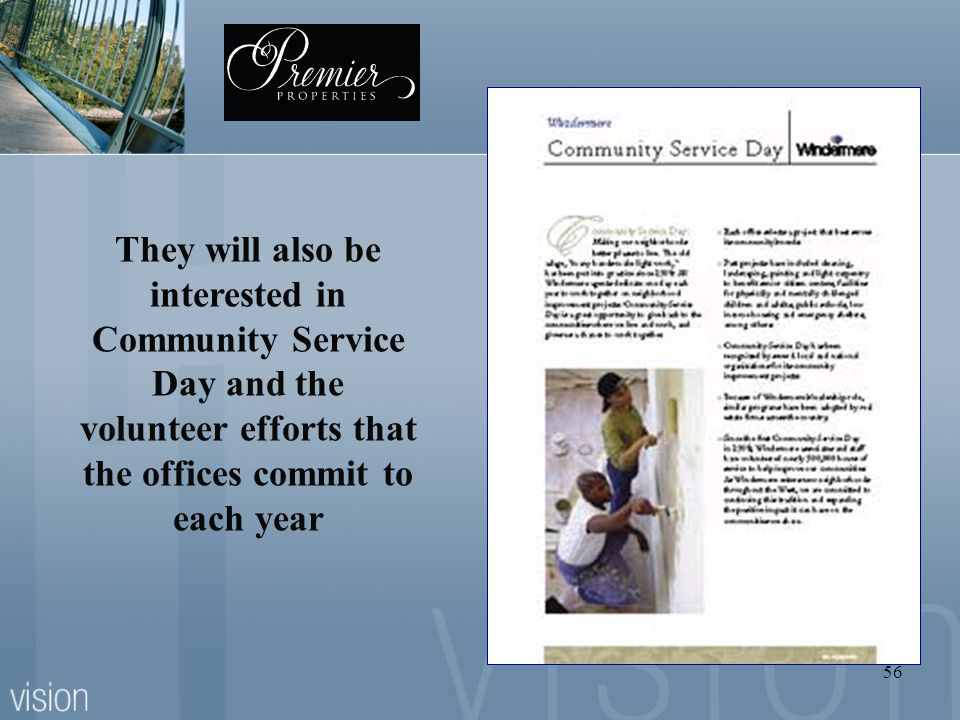 They will also be interested in Community Service Day and the volunteer efforts that the offices commit to each year