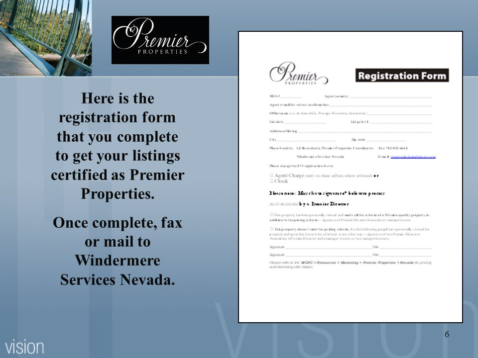 Once complete, fax or mail to Windermere Services Nevada.