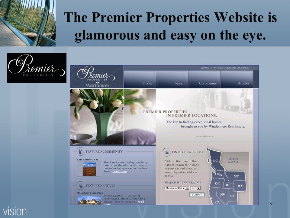 The Premier Properties Website is glamorous and easy on the eye.