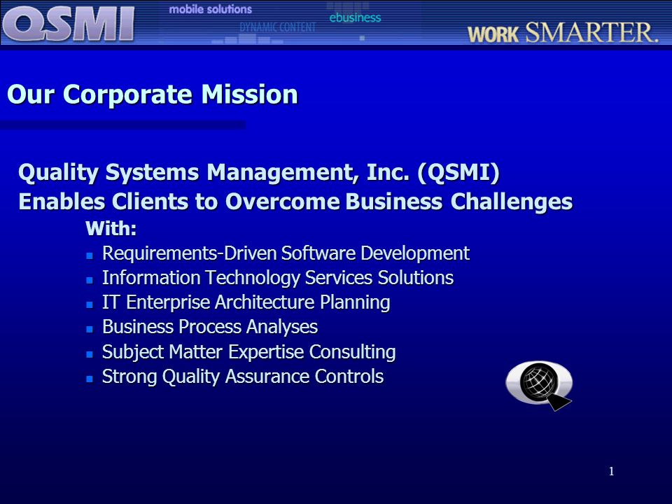 Our Corporate Mission Quality Systems Management, Inc. (QSMI)