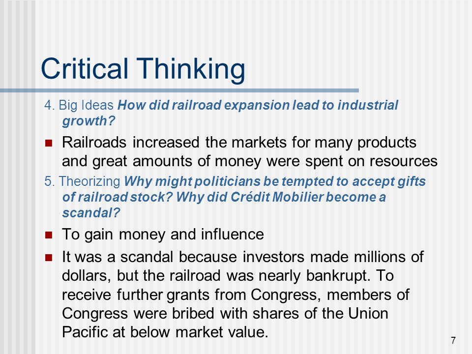 Critical Thinking 4. Big Ideas How did railroad expansion lead to industrial growth