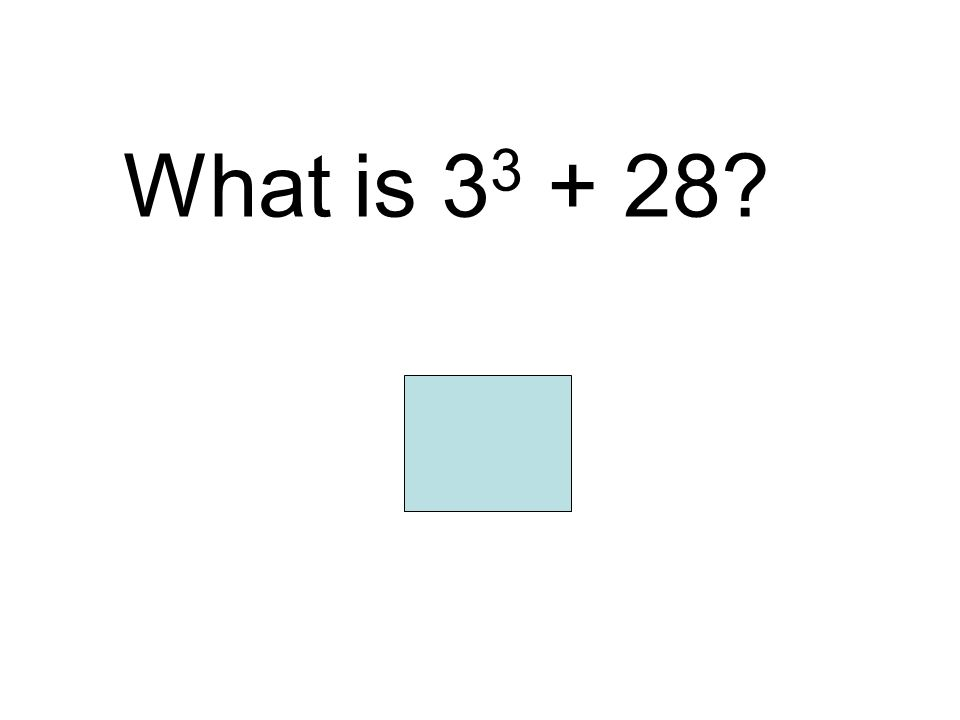 What is 33 + 28 55
