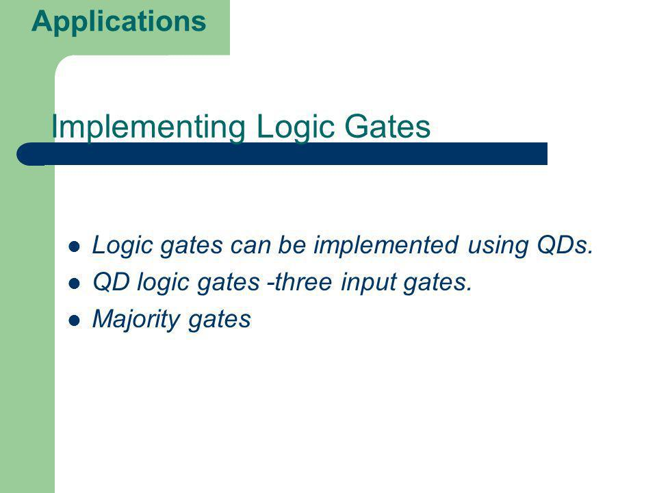 Implementing Logic Gates