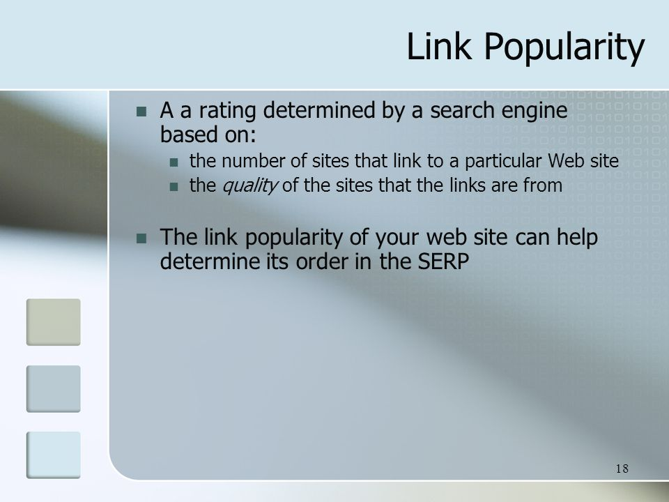 Link Popularity A a rating determined by a search engine based on: