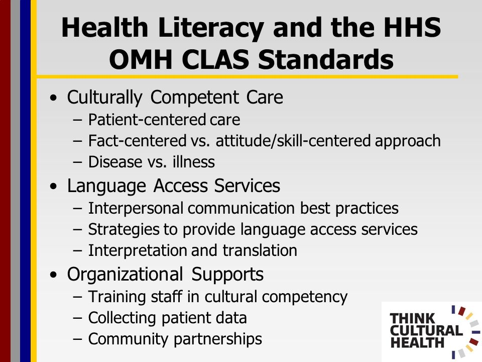 Health Literacy and the HHS OMH CLAS Standards