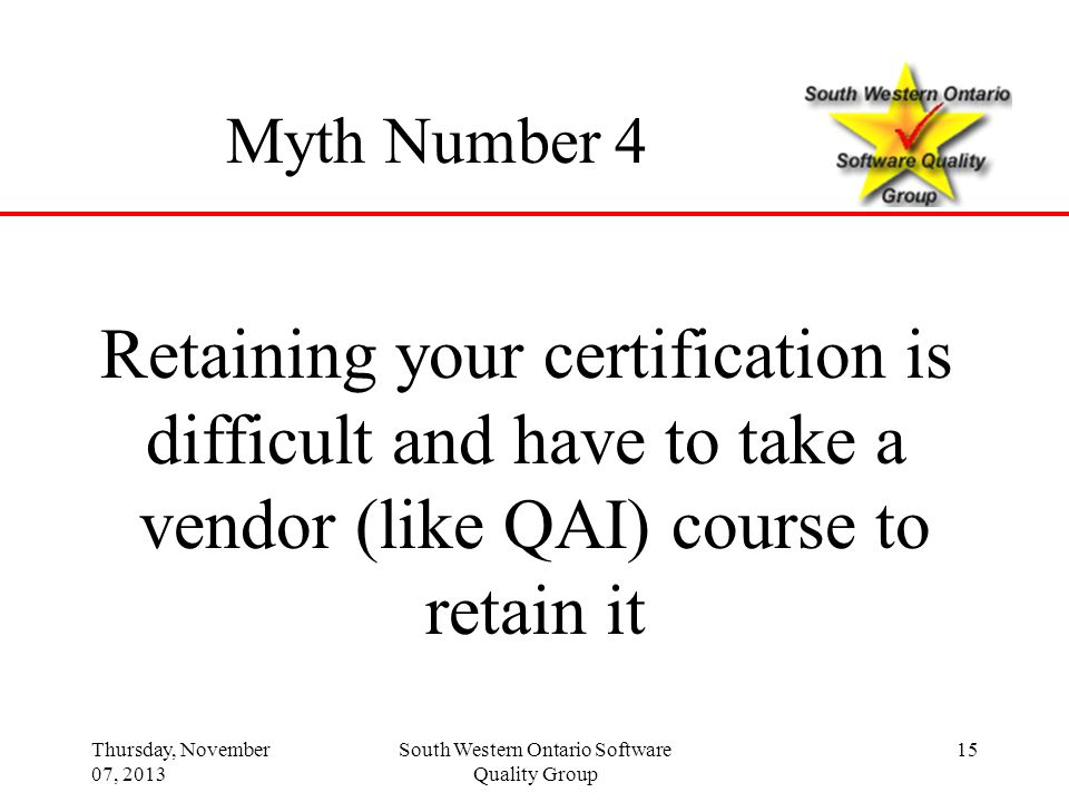 Retaining your certification is difficult and have to take a