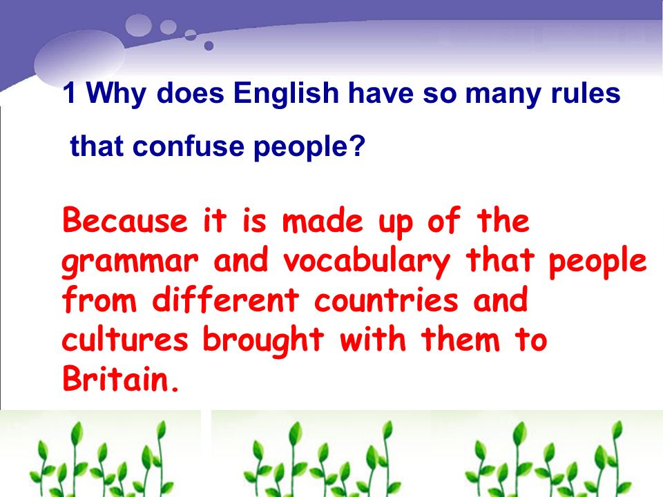 1 Why does English have so many rules