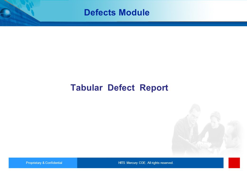 Defects Module Tabular Defect Report