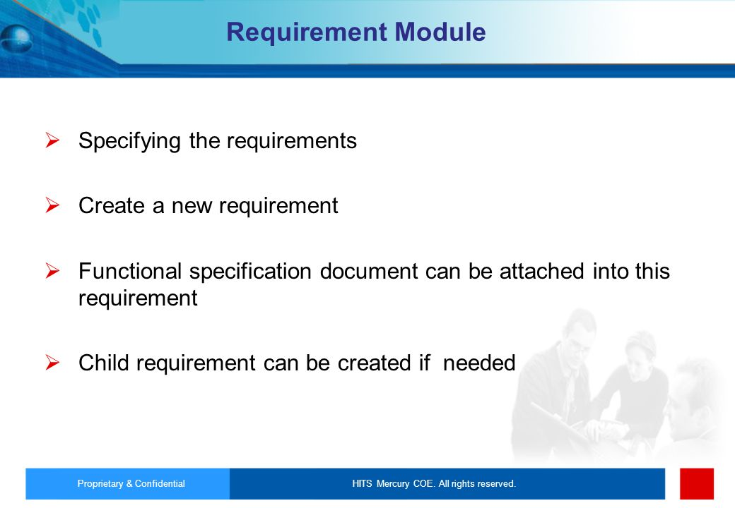 Specifying the requirements Create a new requirement