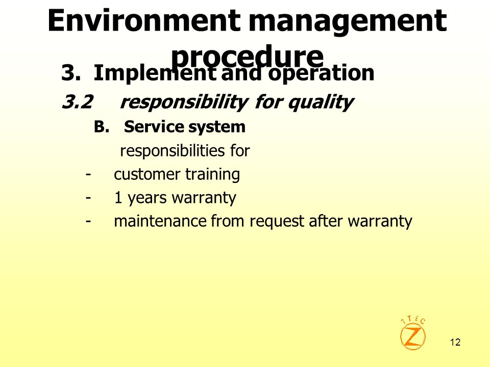 Environment management procedure