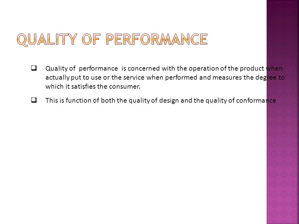 Quality of Performance