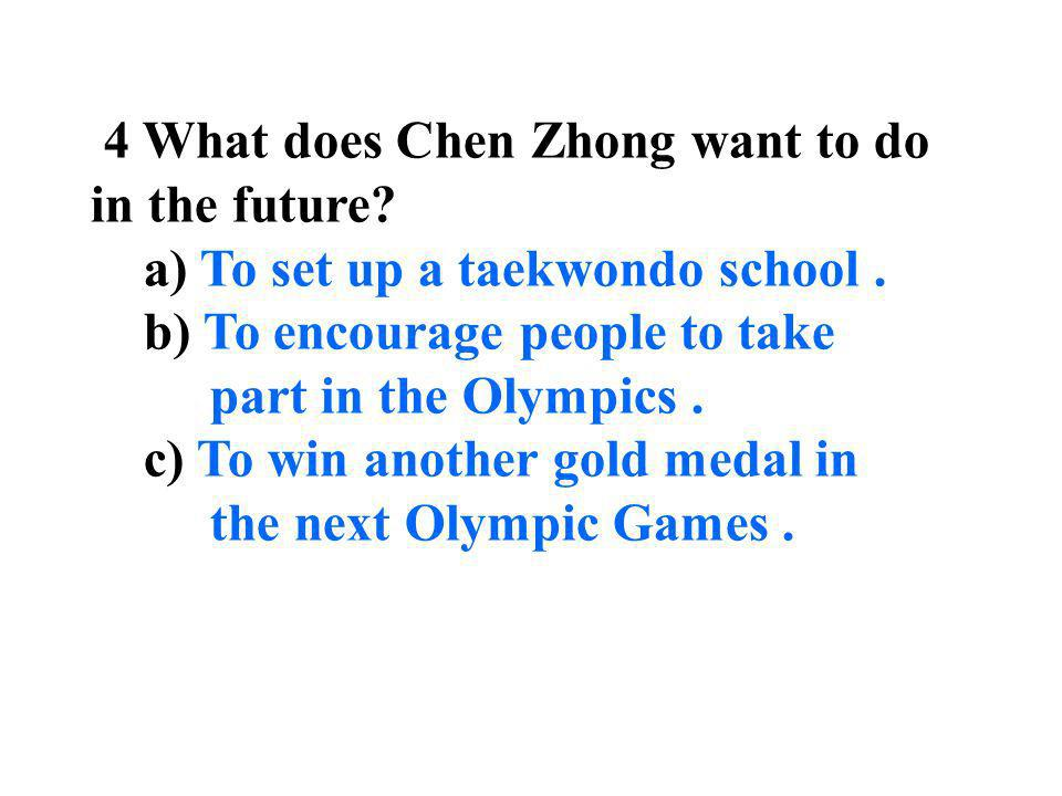 4 What does Chen Zhong want to do in the future