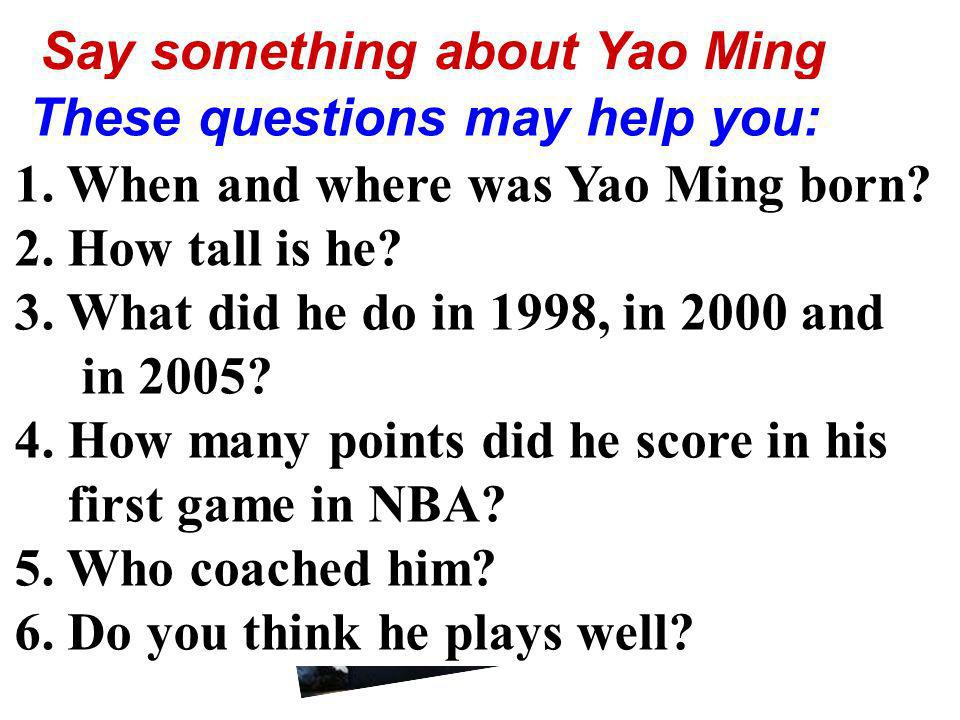 Say something about Yao Ming