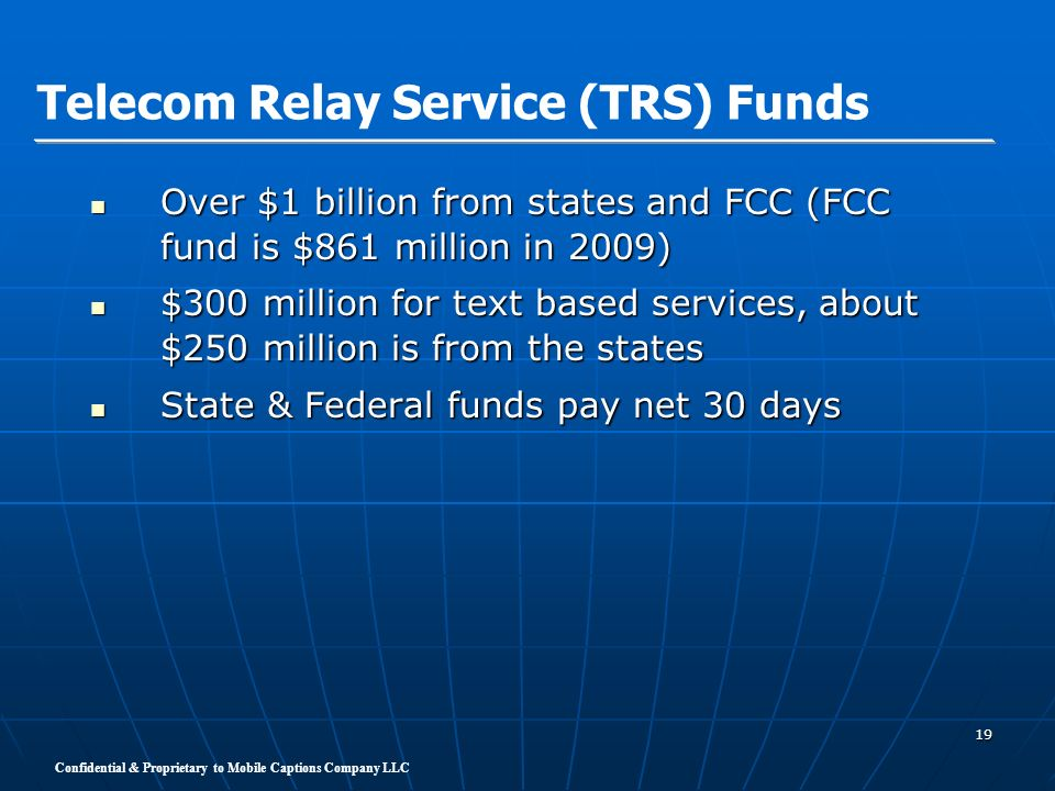 Telecom Relay Service (TRS) Funds