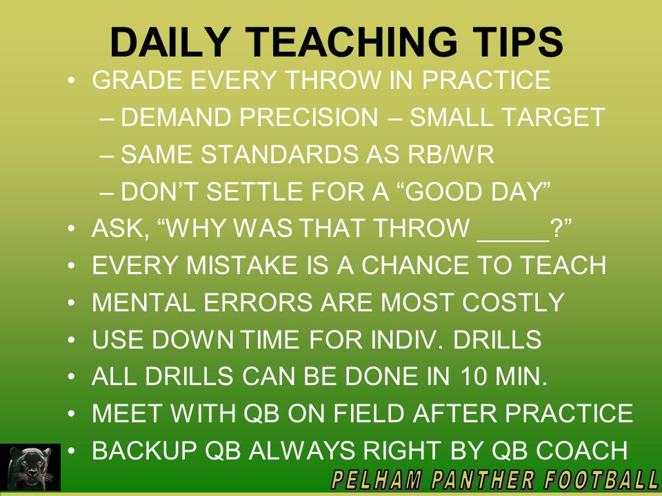DAILY TEACHING TIPS GRADE EVERY THROW IN PRACTICE