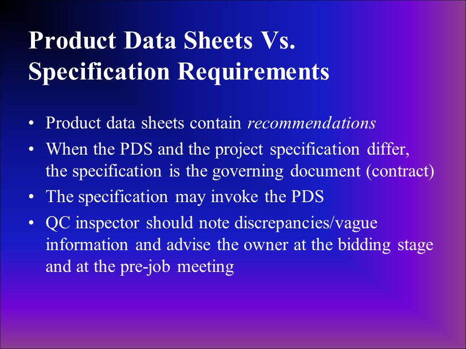 Product Data Sheets Vs. Specification Requirements