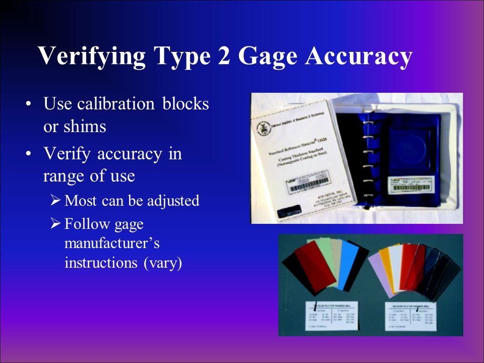 Verifying Type 2 Gage Accuracy