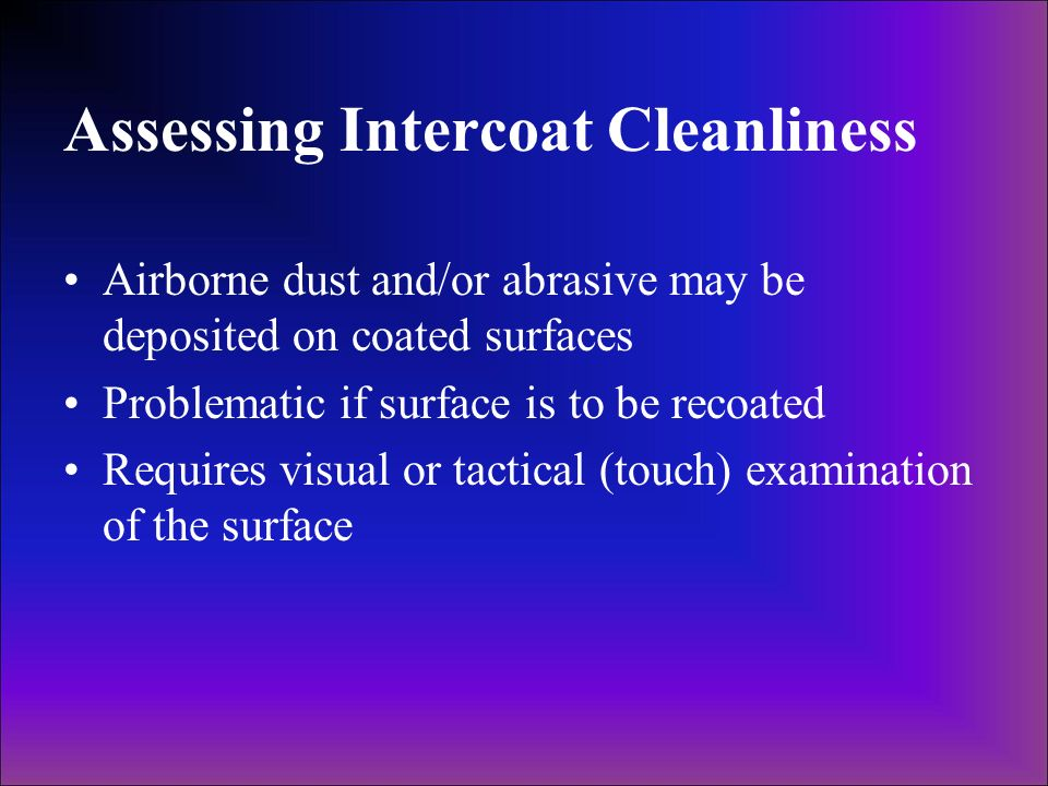 Assessing Intercoat Cleanliness