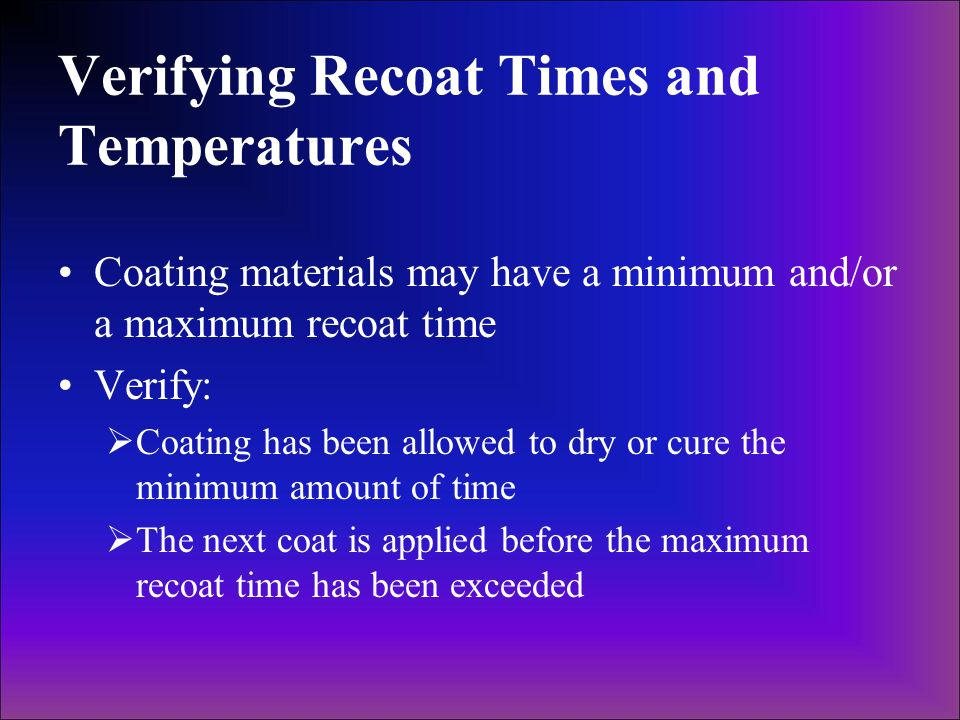 Verifying Recoat Times and Temperatures