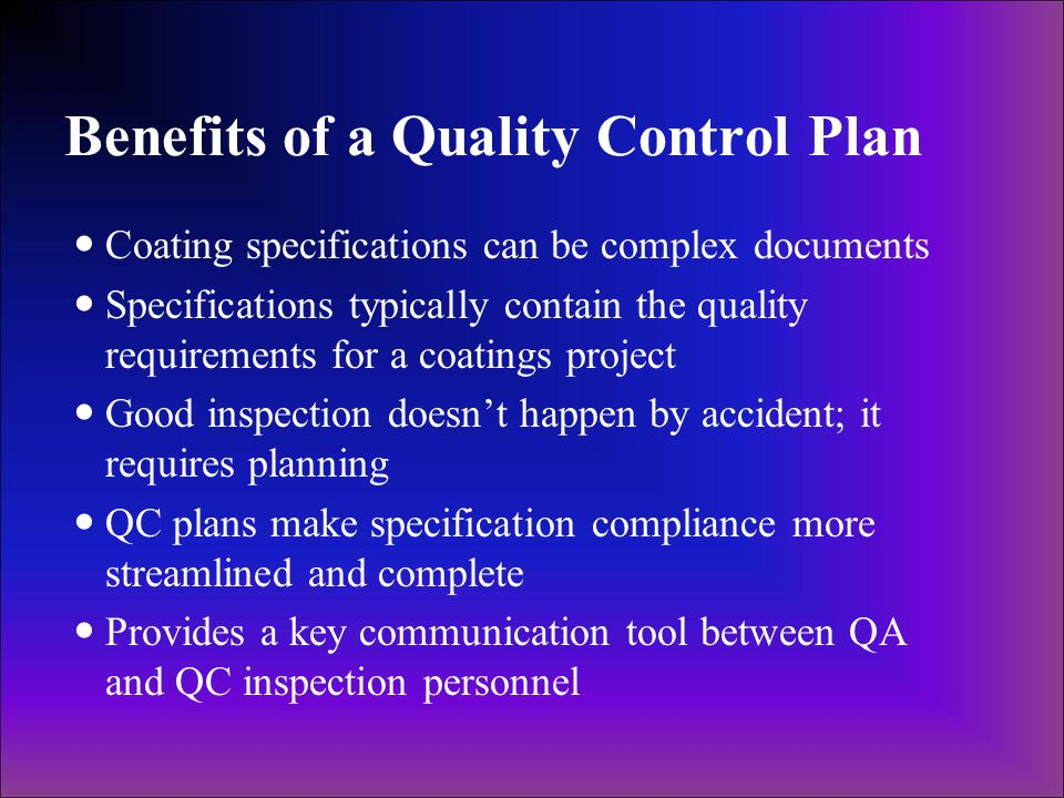 Benefits of a Quality Control Plan