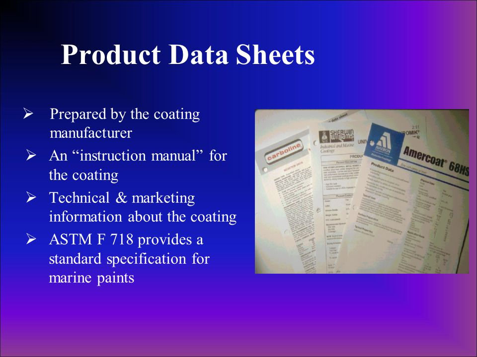 Product Data Sheets Prepared by the coating manufacturer
