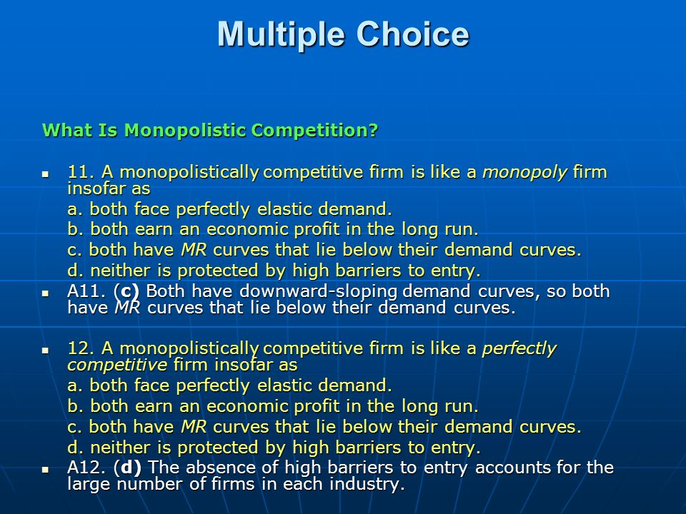 Multiple Choice What Is Monopolistic Competition