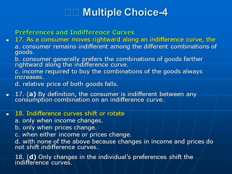 􀂄 Multiple Choice-4 Preferences and Indifference Curves