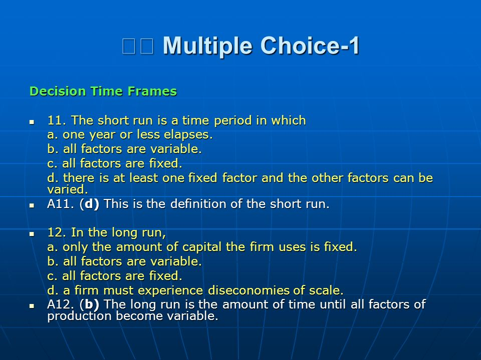 􀂄 Multiple Choice-1 Decision Time Frames