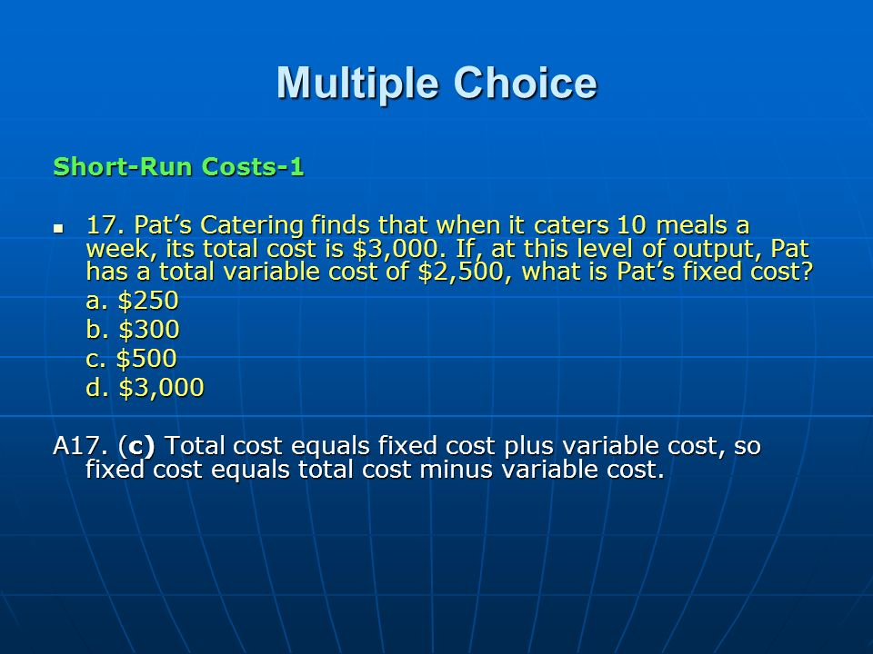 Multiple Choice Short-Run Costs-1