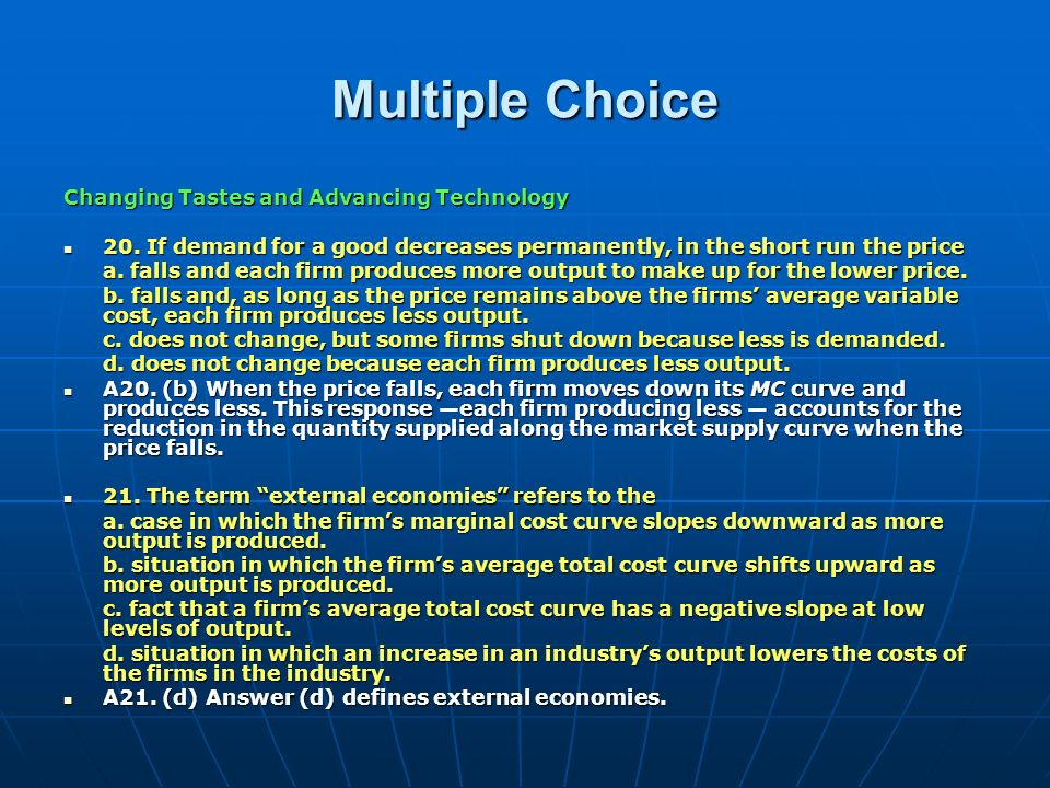 Multiple Choice Changing Tastes and Advancing Technology