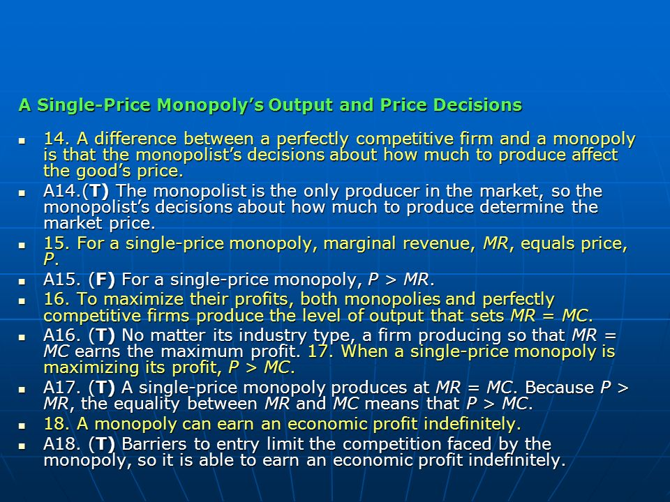 A Single-Price Monopoly's Output and Price Decisions