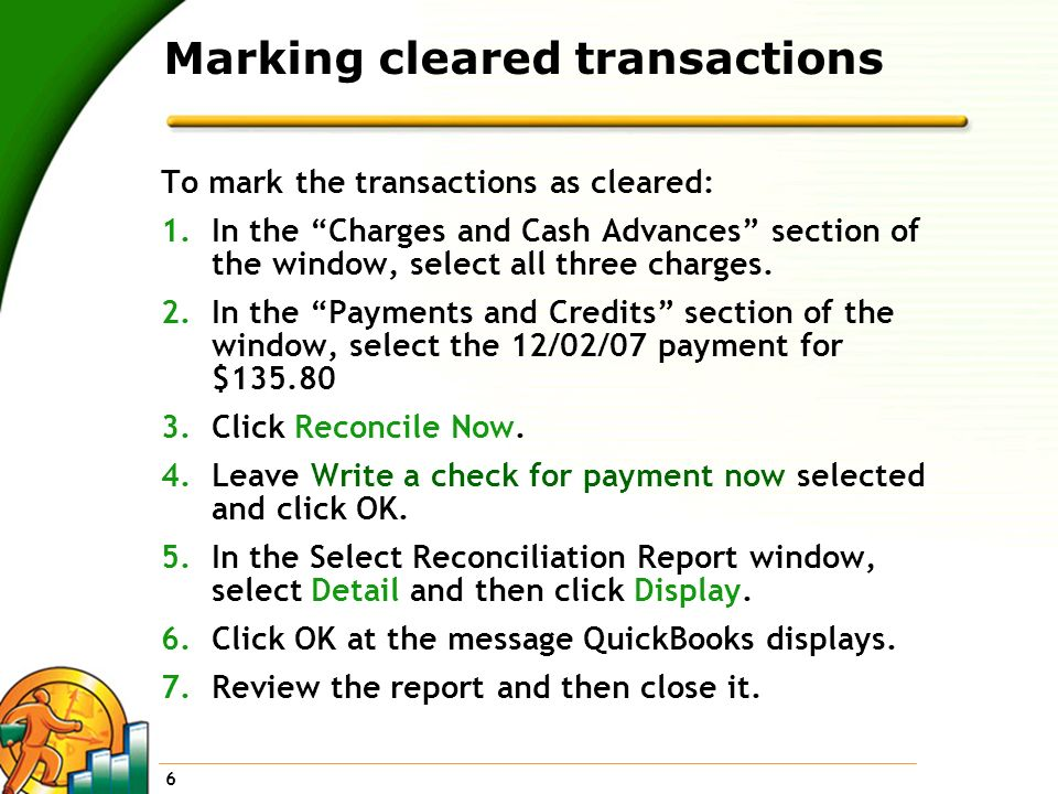 Marking cleared transactions