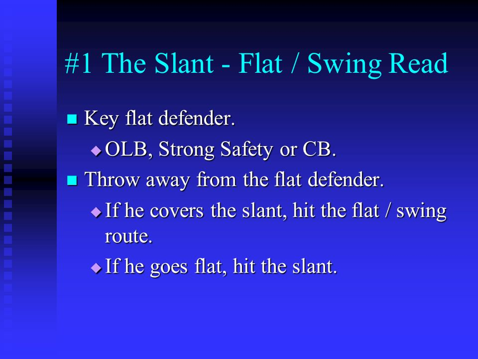 #1 The Slant - Flat / Swing Read