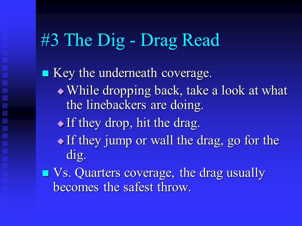 #3 The Dig - Drag Read Key the underneath coverage.