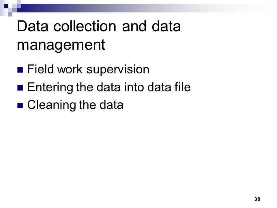 Data collection and data management